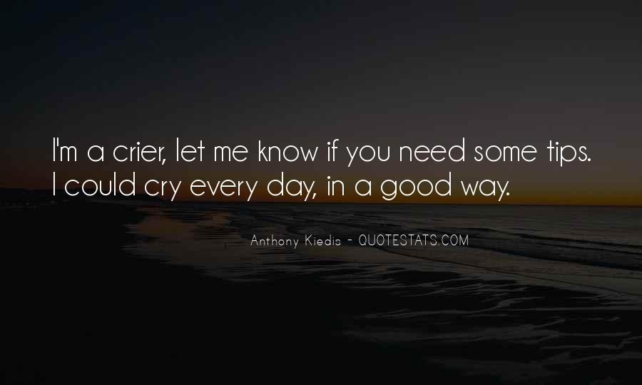 I Just Want To Cry Quotes #16788