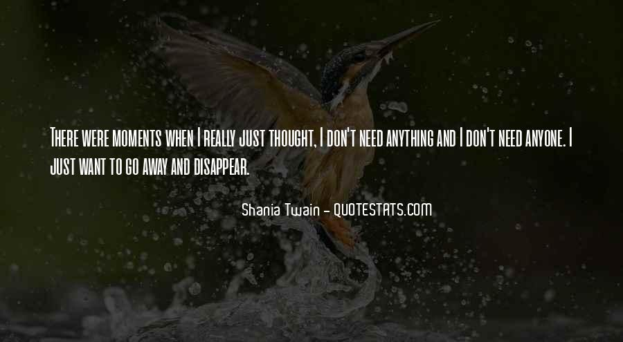 I Just Want To Disappear Quotes #1155353