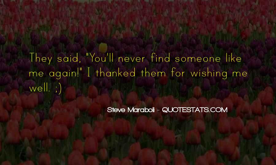 I Just Want To Find Someone Quotes #1195