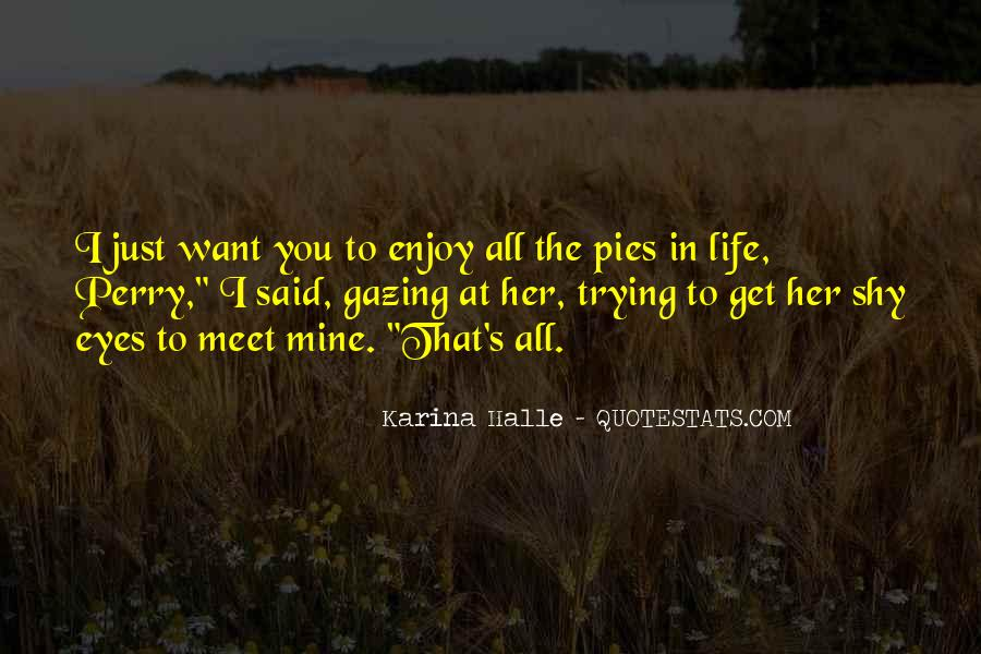 I Just Want To Meet You Quotes #1782761