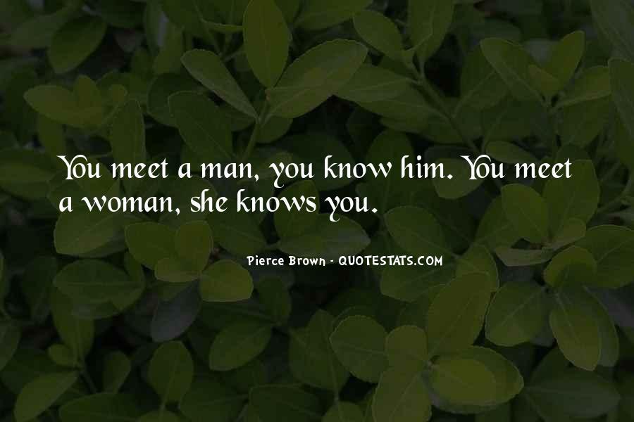 I Just Want To Meet You Quotes #1886
