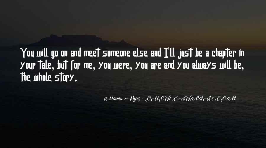 I Just Want To Meet You Quotes #3202