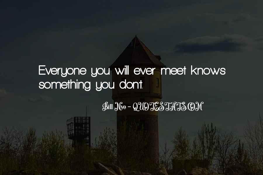 I Just Want To Meet You Quotes #4450