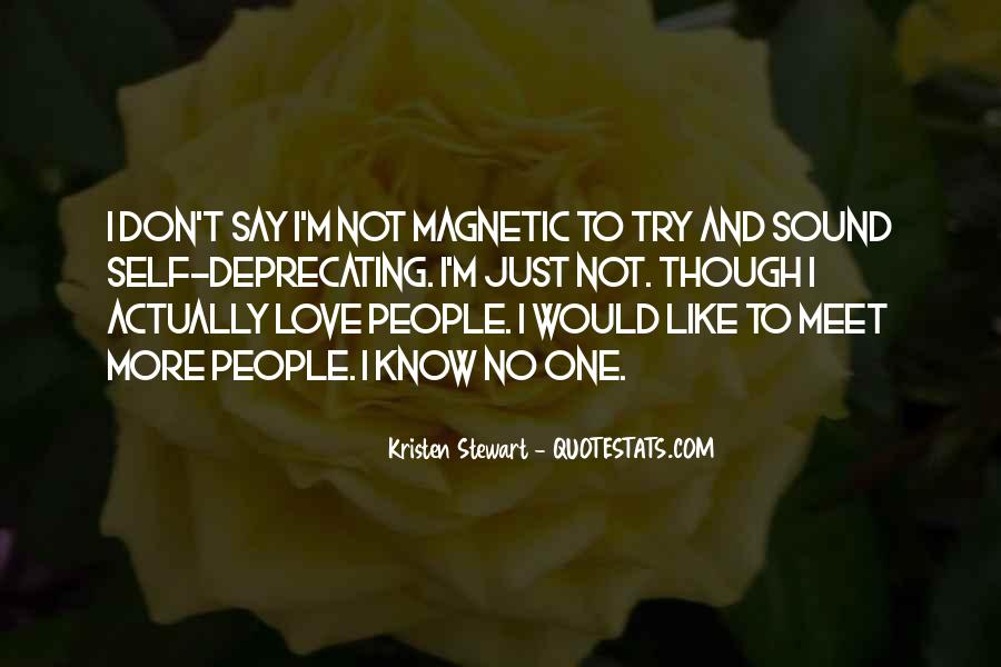 I Just Want To Meet You Quotes #600