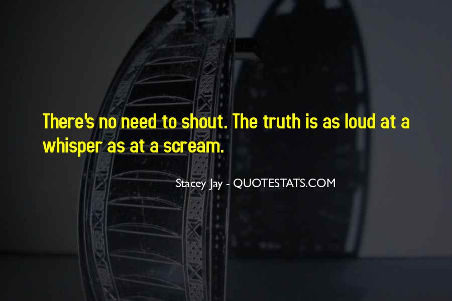 I Just Want To Scream Out Loud Quotes #378433