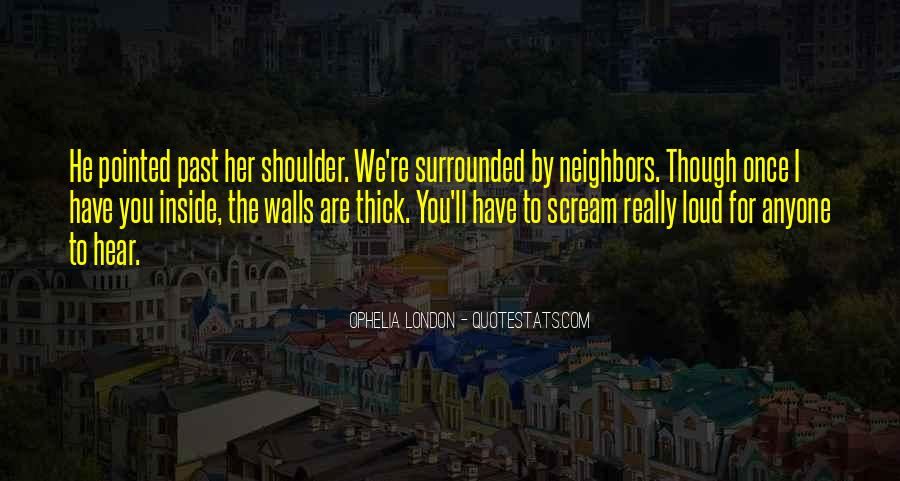 I Just Want To Scream Out Loud Quotes #933185