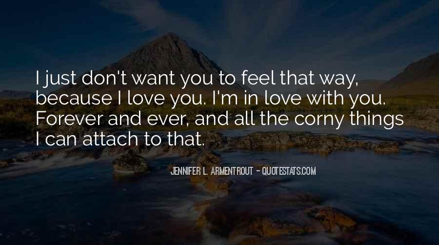 I Just Want You Forever Quotes #1369706