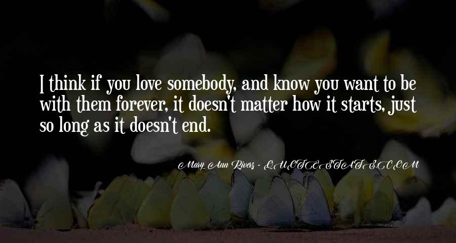 I Just Want You Forever Quotes #411344