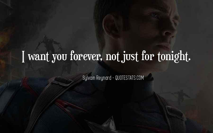 I Just Want You Forever Quotes #59552
