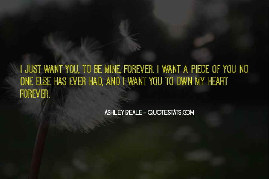 I Just Want You Forever Quotes #778753