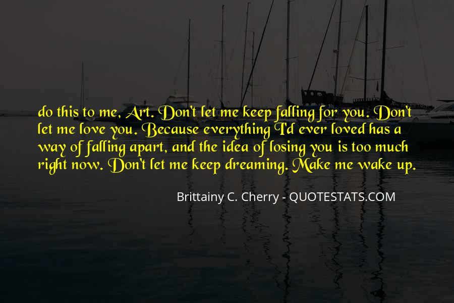 I Keep Falling Quotes #112918