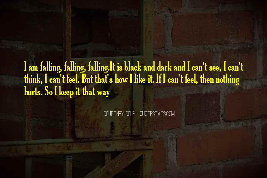 I Keep Falling Quotes #1743190
