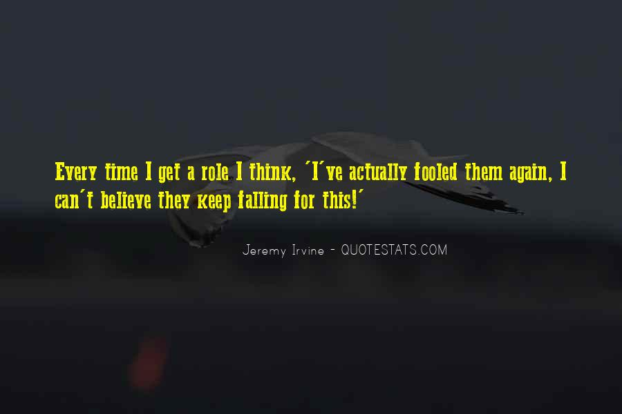 I Keep Falling Quotes #307904