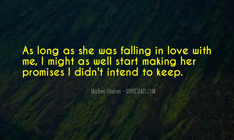 I Keep Falling Quotes #313752