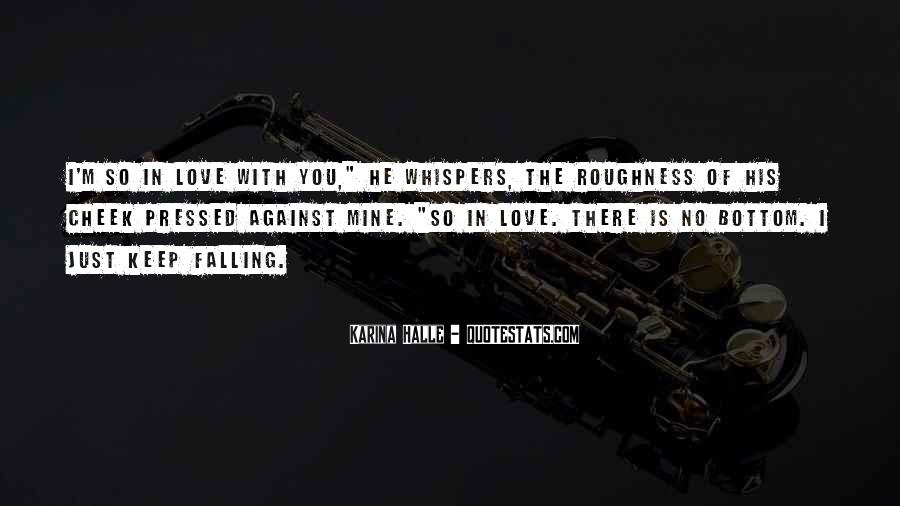 I Keep Falling Quotes #412373