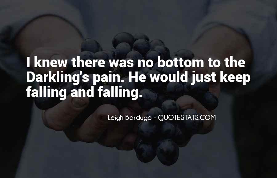 I Keep Falling Quotes #463243