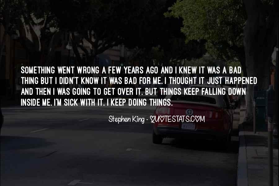 I Keep Falling Quotes #892899