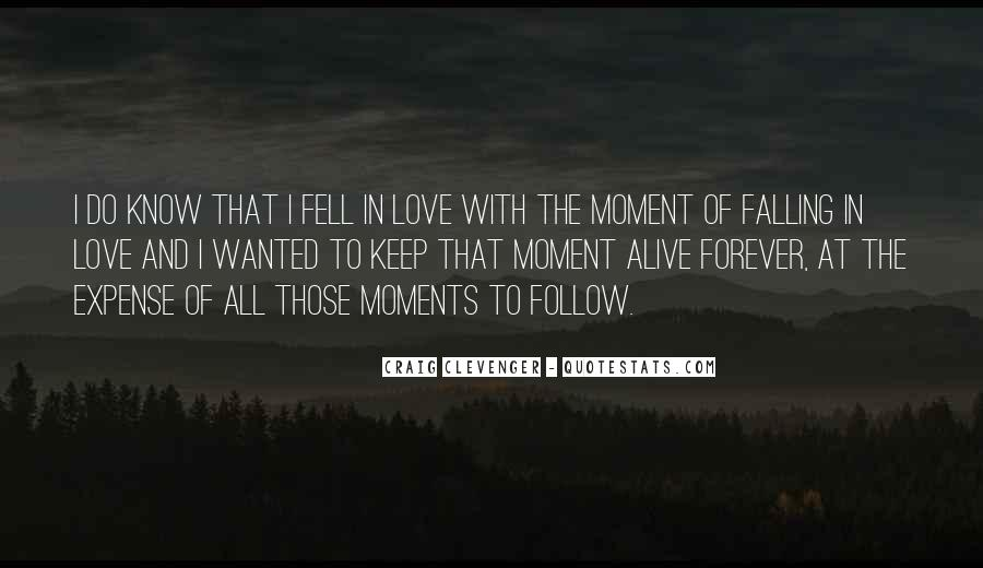 I Keep Falling Quotes #938737
