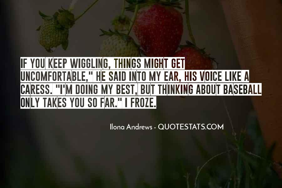 I Keep Thinking About You Quotes #1567726