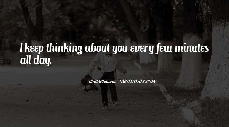 I Keep Thinking About You Quotes #237124