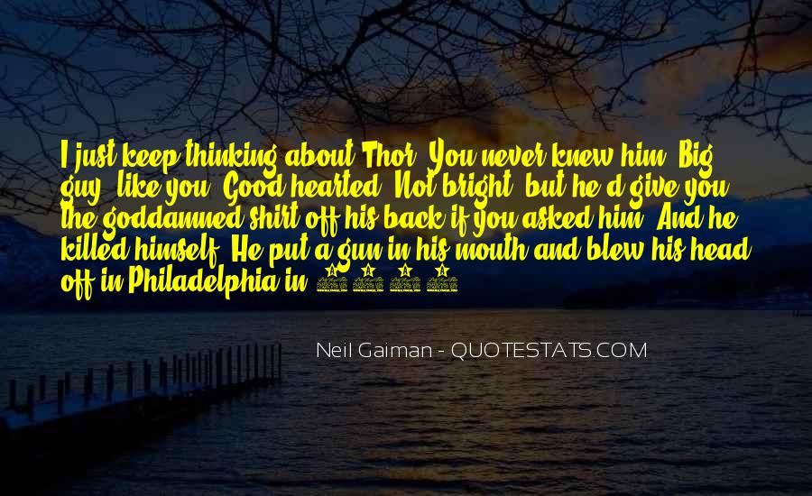 I Keep Thinking About You Quotes #388989