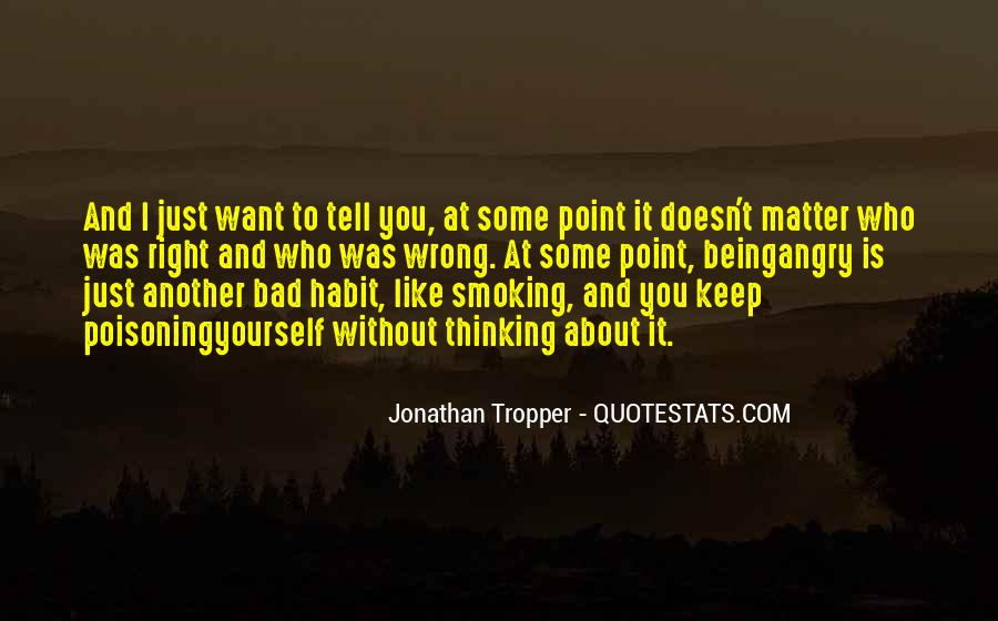 I Keep Thinking About You Quotes #531223