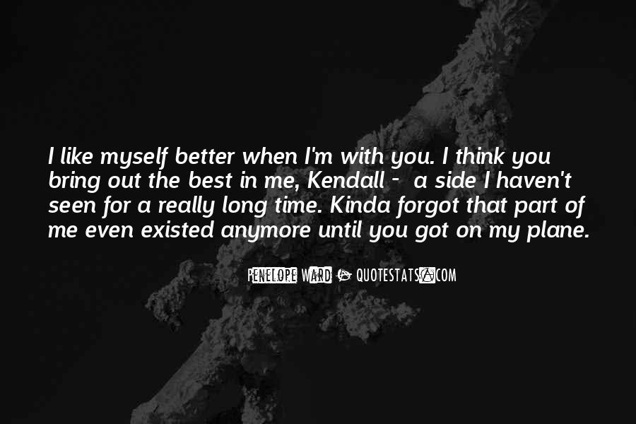 I Kinda Really Like You Quotes #1440521