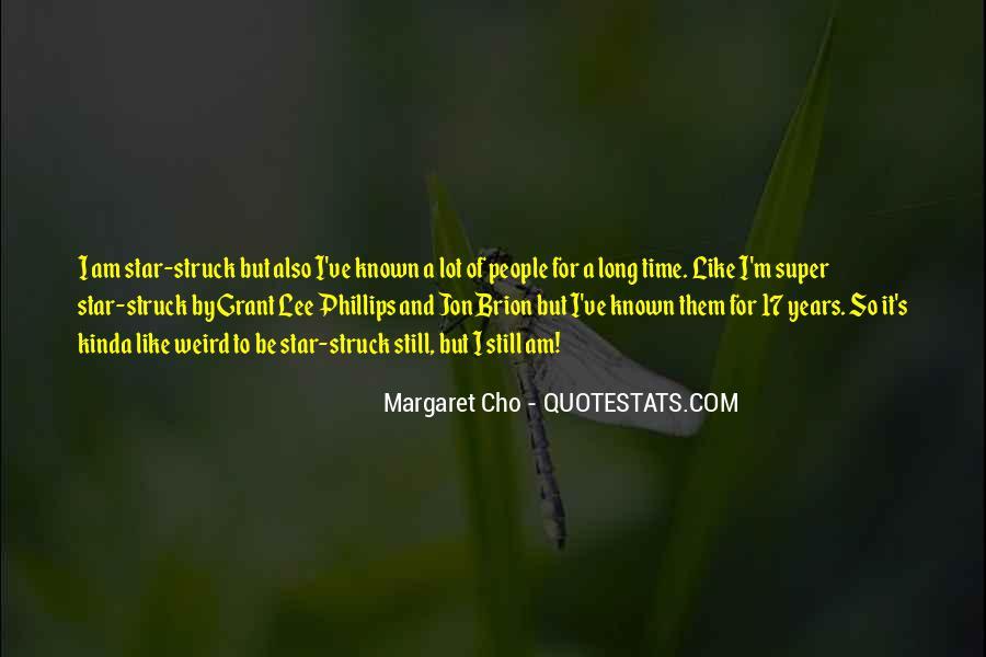 I Kinda Really Like You Quotes #232566