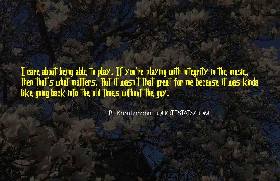 I Kinda Really Like You Quotes #299528