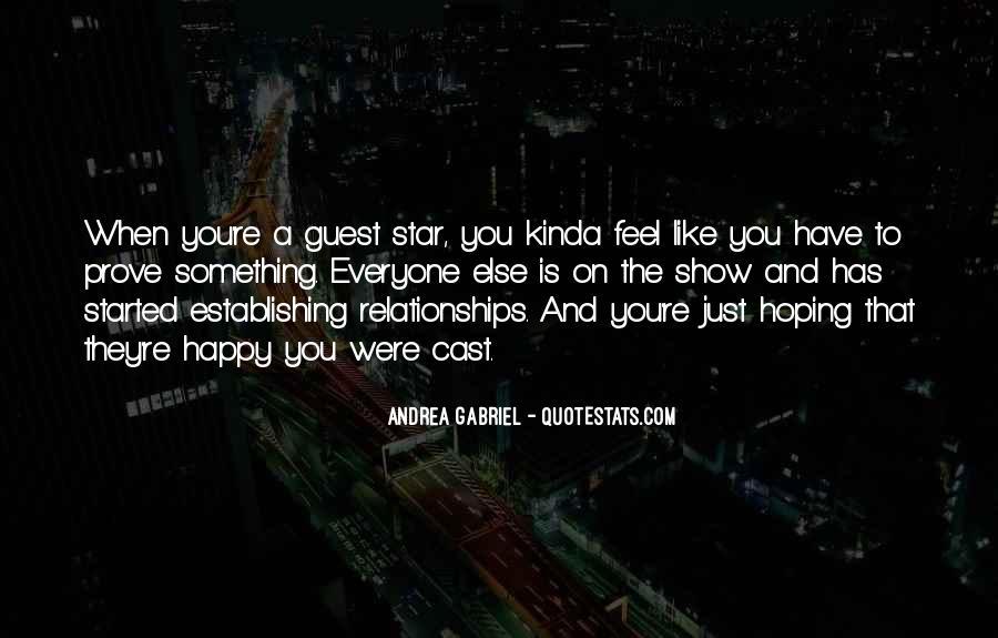 I Kinda Really Like You Quotes #36551