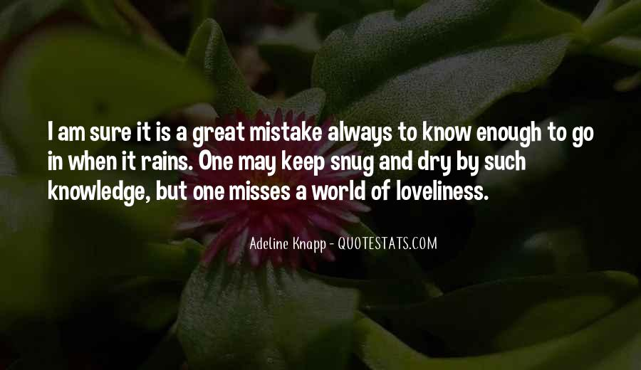 I Know He Misses Me Quotes #1670240