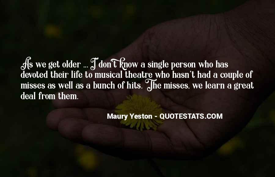 I Know He Misses Me Quotes #832402