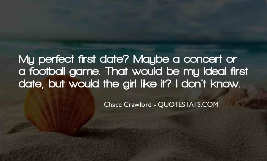I Know I'm Not The Perfect Girl Quotes #1516661