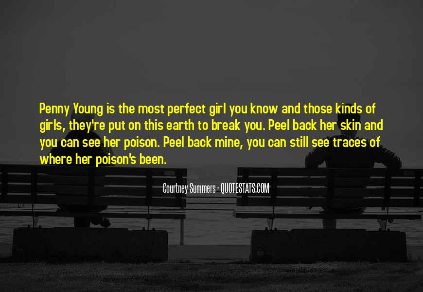 I Know I'm Not The Perfect Girl Quotes #1650958