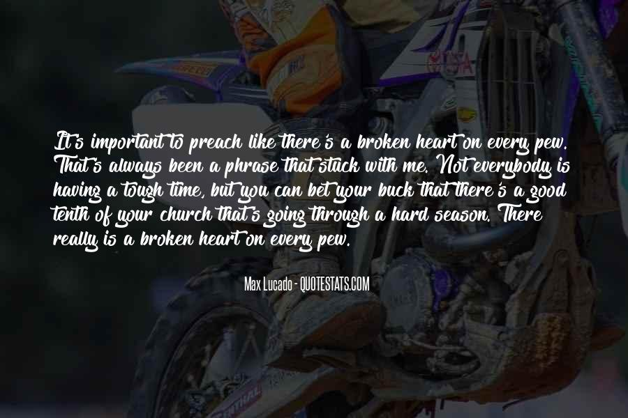 I Know It Gets Hard Sometimes Quotes #4495