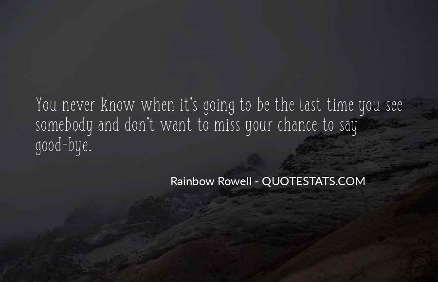 I Know U Will Miss Me Quotes #22223