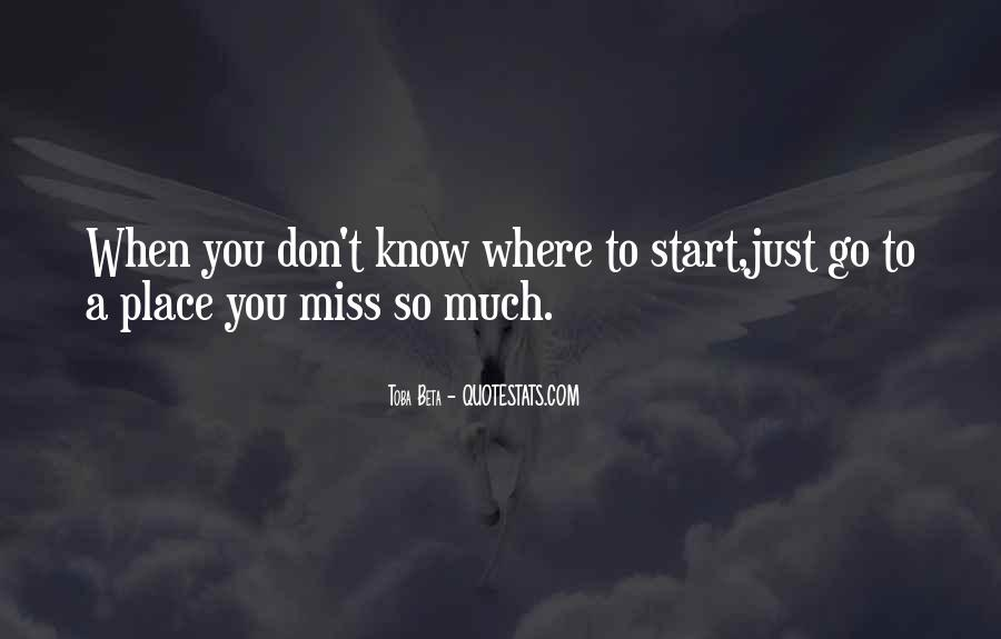 I Know U Will Miss Me Quotes #51095