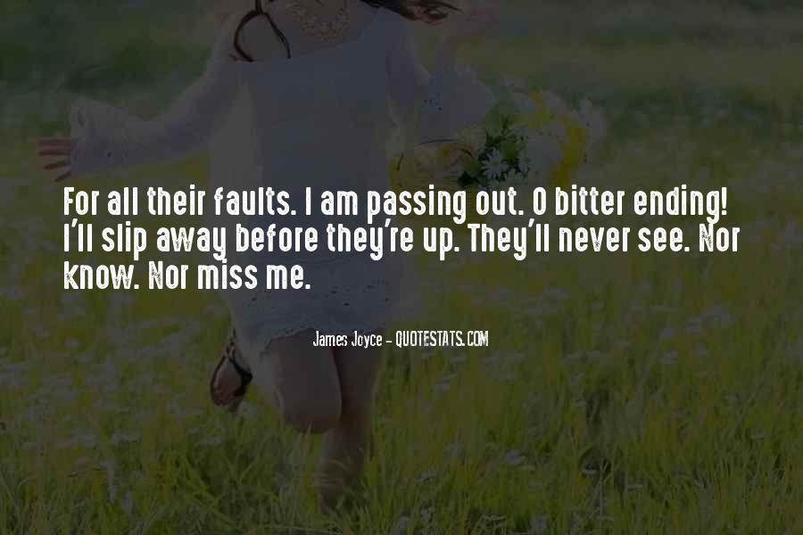 I Know U Will Miss Me Quotes #75781