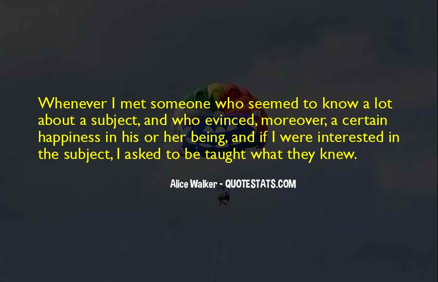 I Know We Just Met Quotes #162757