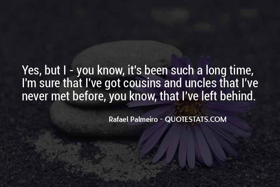 I Know We Just Met Quotes #181360