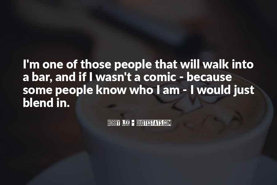 I Know Who Am I Quotes #102792