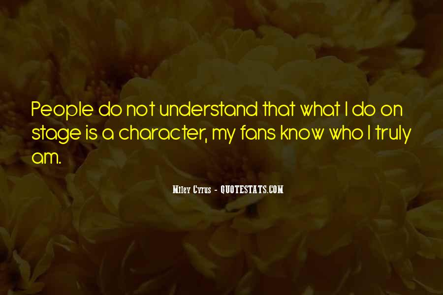 I Know Who Am I Quotes #114177