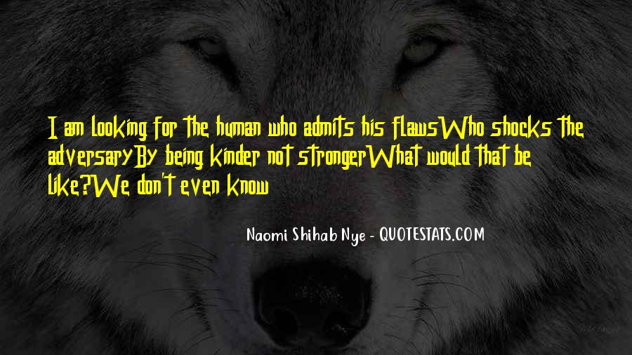 I Know Who Am I Quotes #114997