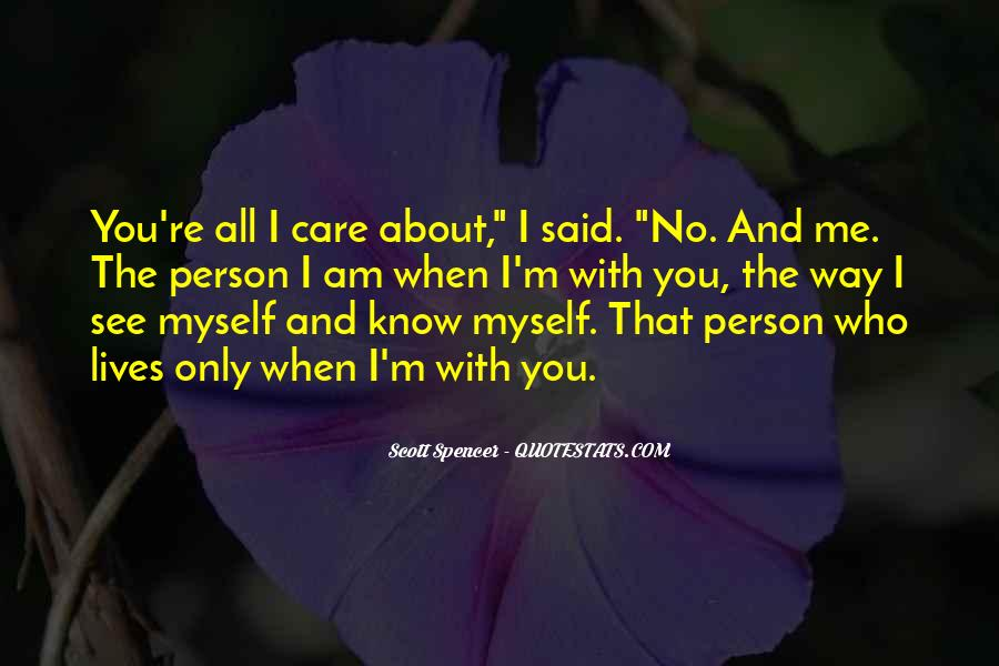 I Know Who Am I Quotes #147913