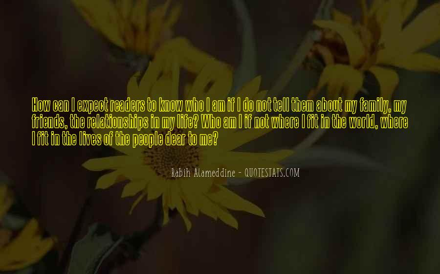 I Know Who Am I Quotes #157163