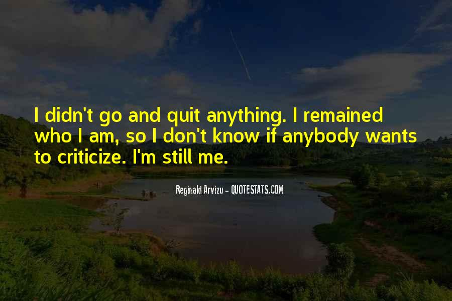 I Know Who Am I Quotes #159817