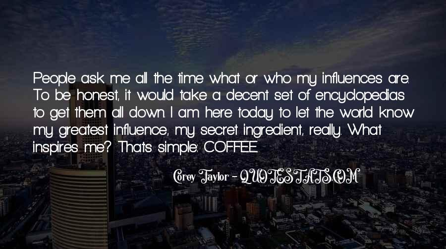 I Know Who Am I Quotes #50392
