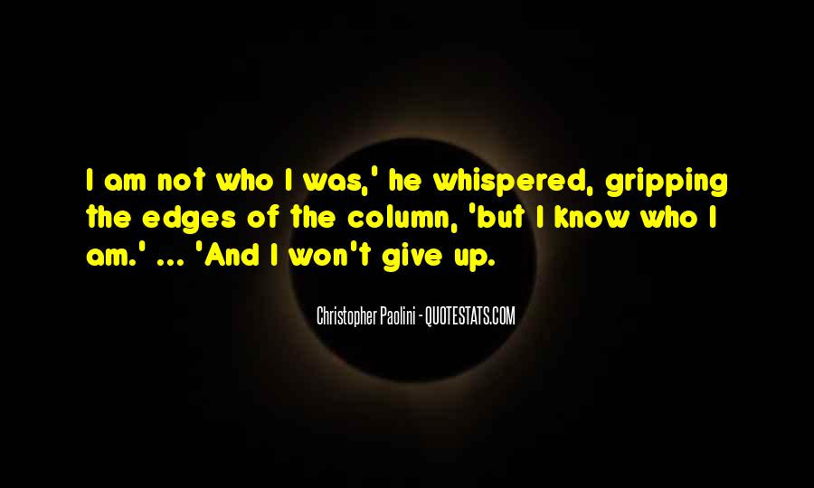 I Know Who Am I Quotes #53963
