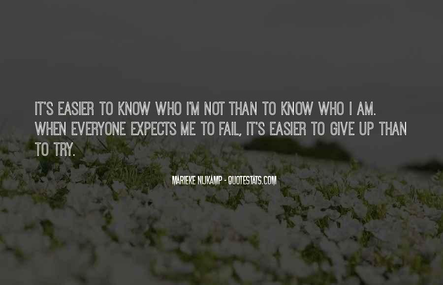 I Know Who Am I Quotes #55354