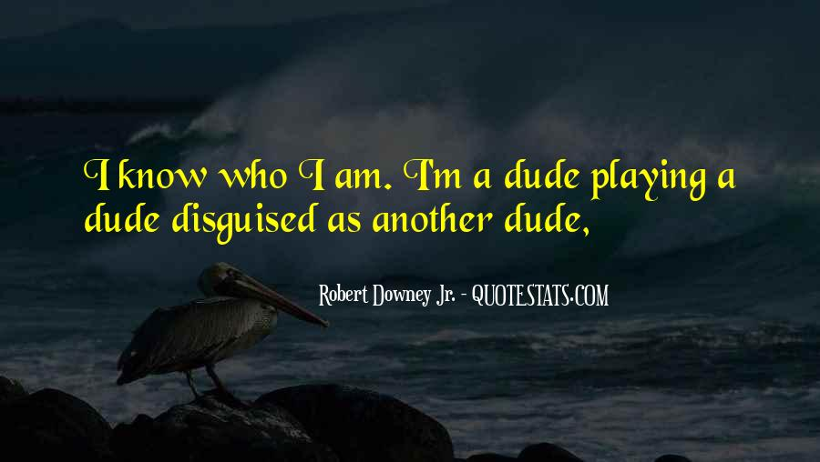 I Know Who Am I Quotes #57487